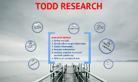 Todd Research Overview/Review