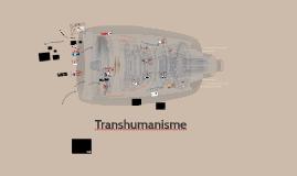 L'humain augmenté (transhumanisme)