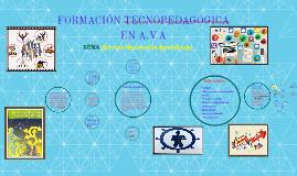 FORMACIÓN TECNOPEDAGOGICA EN A.V.A