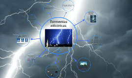 Copy of Tormentas electricas