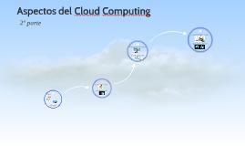 Aspectos del Cloud Computing