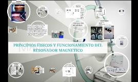 Copia de Copy of PRINCIPIO FISICO Y FUNCIONAMIENTO DEL RESONADOR MAGNETICO