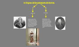 01 Orígenes del descubrimiento del electrón.