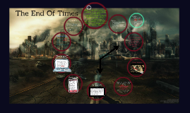 Copy of Copy of The End Of Times