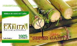 """""""SUPER CAÑITA"""""""