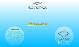 Nox Aeterna, The Avenger