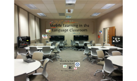 Copy of Mobile Learning in the Language Classroom