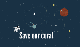 Save our coral