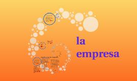 La empresa origen y evolucion