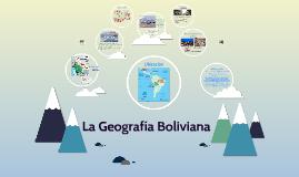 La Geografía Boliviana