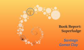 Book Report: Superfudge