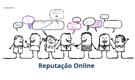 Reputaçao Online
