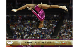 Copy of Gymnastics in the media