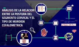Copy of ANALISIS DE LA RELACION ENTRE LA POSTURA DEL SEGMENTO CERVIC