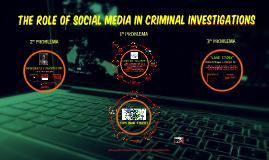 Social Media & Law Enforcement Investigation