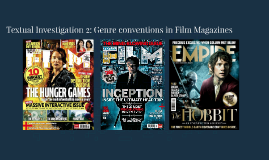 Textual Investigation 2: Genre conventions in Film Magazines