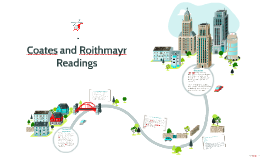 Coates and Roithmayr Readings