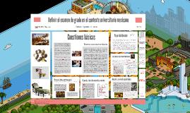 Definir el examen de grado en el contexto universitario mexicano
