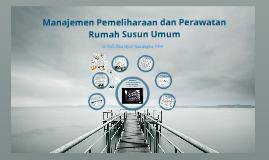 Manajemen Pemeliharaan dan Pemanfaatan Rumah Susun