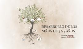 DESARROLLO DE LOS NIÑOS DE 3 A 4 AÑOS