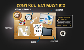 CONTROL ESTADÍSTICO DE LA CALIDAD