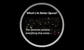 What's in Outer Space?