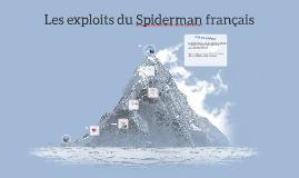 Les exploits du Spiderman français