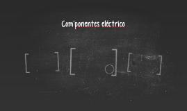 Com´ponentes eléctrico