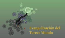 Evangelización del Tercer Mundo