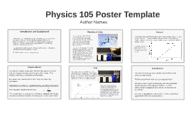 Copy of Physics 105 Poster Template