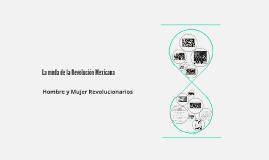 La moda de la Revolución Mexicana