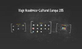 Viaje Académico-Cultural Europa 2015