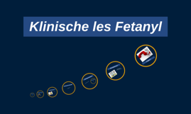 Klinische les Fetanyl