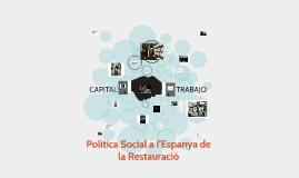 Política Social a l'Espanya de la Restauració
