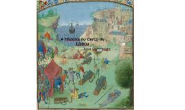 A História do Cerco de Lisboa