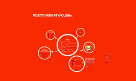 POSITIVIINEN PSYKOLOGIA