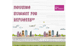 Housing Summit For Refugees