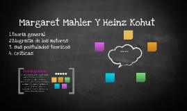 Margaret Mahler Y HEINZ KOHUT