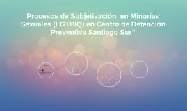Procesos de Subjetivación  en Minorías Sexuales (LGTBIQ) en