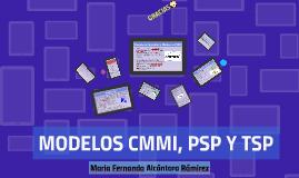 MODELOS CMMI, PSP Y TSP