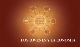 LOS JOVENES Y LA EONOMIA