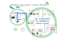 Establishing a Cultural Change in Information Management