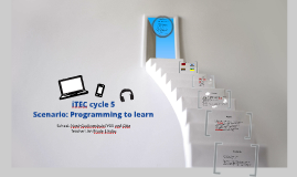 """iTEC cycle 5 """"Programming to learn"""""""