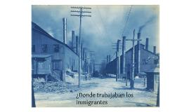 Vivienda y trabajo de inmigrantes