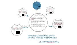 Ecosistemas Educativos en Red; Entornos virtuales de aprendi