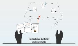 Redactarea textului argumentativ