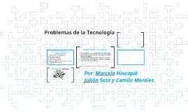PROBLEMAS DE LA TECNOLOGIA