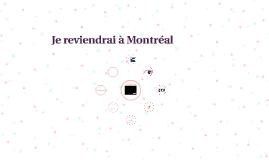 Je reviendrai à Montréal