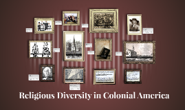 Religious Diversity in Colonial America