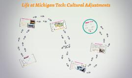 Life at Michigan Tech: Cultural Adjustments